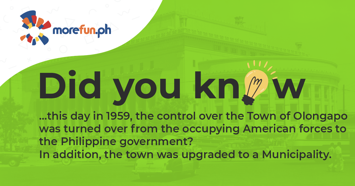 Did You Know… ? (Turnover of Olongapo to Philippine Gov't.)