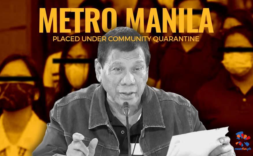 MM placed under Community Quarantine, Duterte, Covi-19